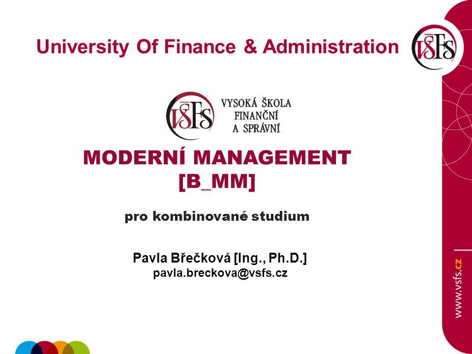 University Of Finance & Administration Pavla Břečková [Ing., Ph.D.]